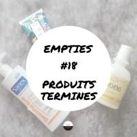 Empties #18 || Produits Terminés