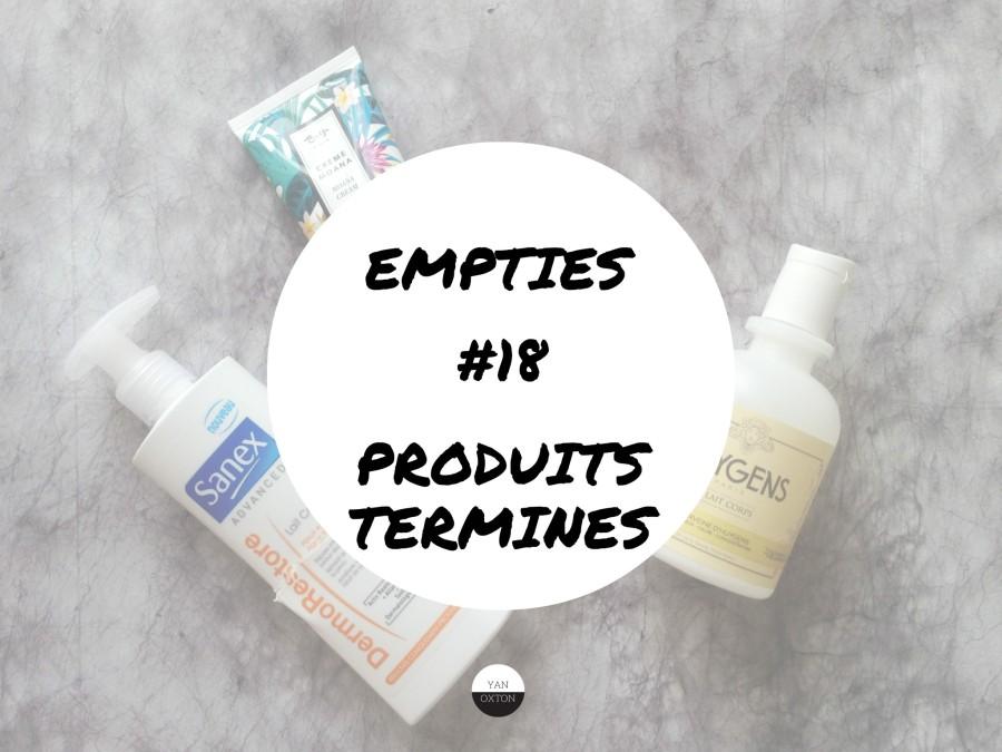 Empties #18 || ProduitsTerminés
